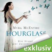 Die Stunde der Zeitreisenden (Hourglass 1) von Myra McEntire  - Hörbuch auf Audible.de