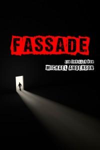 FASSADE - Michael Anderson - Thriller - V1