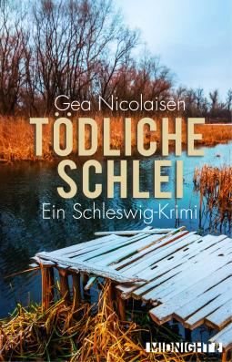 Tödliche Schlei – Cover mit freundlicher Genehmigung von Midnight by Ullstein