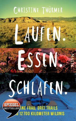 Laufen. Essen. Schlafen von Christine Thürmer - Cover mit freundlicher Genehmigung vom Piper Verlag
