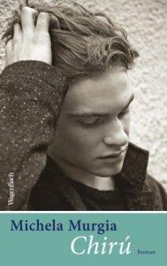 Chirú von Michela Murgia - Cover mit freundlicher Genehmigung vom Verlag Klaus Wagenbach